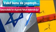 Evliyalar Şehrinde, Yahudi Dalkavukluğu!