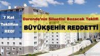Darende'de Kat Sınırını 7'ye Çıkaran Düzenlemeyi Büyükşehir Reddetti!