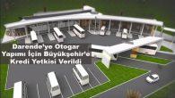 Darende'ye Otogar Yapımı İçin Büyükşehir Belediyesine Kredi Yetkisi Verildi